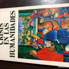 Libros: CRISIS EN LAS HUMANIDADES - J.H. PLUMB. Lote 139915854