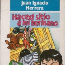 Libros: HACED SITIO A MI HERMANO - JUAN IGNACIO HERRERA - OFERTAS DOCABO. Lote 139916598