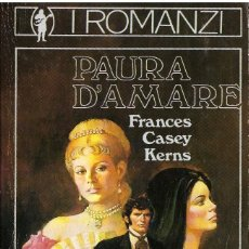 Libros: PAURA D'AMARE - FRANCES CASEY KERNS (EN ITALIANO) - OFERTAS DOCABO. Lote 139916974