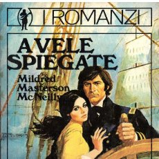 Libros: A VELE SPIEGATE - MILDRED MASTERSON MCNEILLY (EN ITALIANO) - OFERTAS DOCABO. Lote 139917058