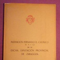 Libros: INSTITUCIÓN FERNANDO EL CATÓLICO DE LA EXCMA. DIPUTACIÓN PROVINCIAL DE ZARAGOZA. 1944-45. Lote 139917098
