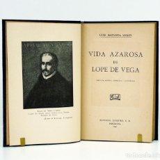 Libros: ASTRANA MARÍN (LUIS).– VIDA AZAROSA DE LOPE DE VEGA. EDITORIAL JUVENTUD, 1941. Lote 140167793