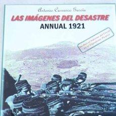 Libros: LAS IMÁGENES DEL DESASTRE: ANNUAL 1921. Lote 140202429