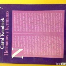 Livres: JUDY DUNN / CAROL KENDRICK - HERMANOS Y HERMANAS. Lote 140221686
