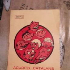 Libros: ACUDITS CATALANS DE BONA MENA - 1982 - EN CATALÀ. Lote 140255990