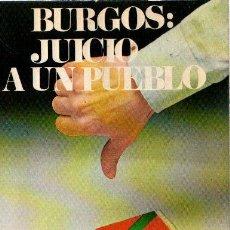Libros: BURGOS: JUICIO A UN PUEBLO - NO CONSTA AUTOR. Lote 140359170