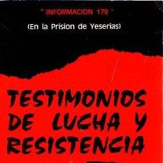 Libros: TESTIMONIOS DE LUCHA Y RESISTENCIA - FOREST, EVA. Lote 140359174