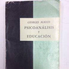 Livres: PSICOANÁLISIS Y EDUCACIÓN. Lote 140419112