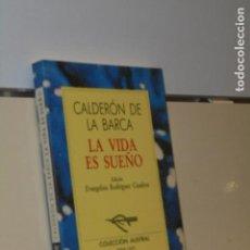 Libros: LA VIDA ES SUEÑO CALDERON DE LA BARCA COLECCION AUSTRAL - ESPASA CALPE -. Lote 140432122