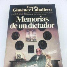 Libros: MEMORIAS DE UN DICTADOR - POR ERNESTO GIMENEZ CABALLERO - PLANETA - 1981. Lote 140439034