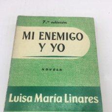 Libros: MI ENEMIGO Y YO - POR LUISA MARIA LINARES - EDITORIAL JUVENTUD - 7ª EDIC. 1962. Lote 140440370
