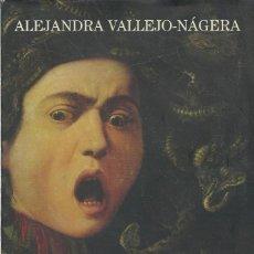 Libros: LOCOS DE LA HISTORIA, ALEJANDRA VALLEJO-NÁJERA. Lote 140637798