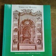 Libros: LA PEÑA DE FRANCIA DE TIRSO DE MOLINA - MOLINA, TIRSO DE VÁZQUEZ FERNÁNDEZ, LUIS, ED. LIT.. Lote 140681977