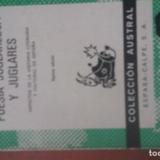 Libros: POESIA JUGLARESCA Y JUGLARES RAMON MENENDEZ PIDAL COLECCION AUSTRAL ESPASA CALPE 1942. Lote 140792154