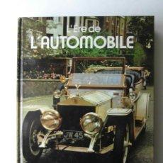 Libros: L'ERE DE L'AUTOMOBILE. G. BISHOP. THE HAMLYN GROUP PUBLISHING. 1977. EN FRANCES. CCTT. Lote 140886346