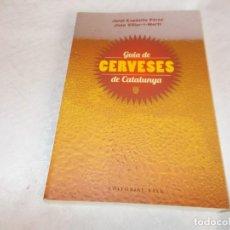 Libros: GUIA DE CERVESES DE CATALUNYA. Lote 140941222