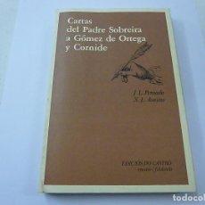 Libros: CARTAS DEL PADRE SOBREIRA A GOMEZ DE ORTEGA Y CORNIDE -J-L PENSADO -EDICIOS DO CASTRO-CCC 5. Lote 141114378