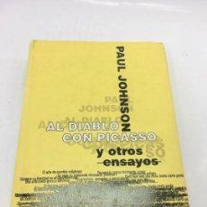 Libros: AL DIABLO CON PICASSO Y OTROS ENSAYOS - POR PAUL JOHNSON - JAVIER VERGARA EDITOR 1997. Lote 141249766