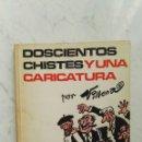 Libros: DOSCIENTOS CHISTES Y UNA CARICATURA. Lote 141260246
