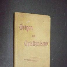 Libros: ORIGEN DEL CRISTIANISMO: CUARTO LIBRO DE LECTURA.. Lote 57157216