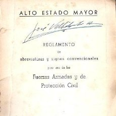 Libros: REGLAMENTO DE ABREVIATURAS Y SIGNOS CONVENCIONALES DE LAS FUERZAS ARMADAS Y DE PROTECCIÓN CIVIL - IM. Lote 141361621