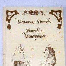 Libros: MENORCAN PROVERBS: PROVERBIOS MENORQUINOS. Lote 194075326
