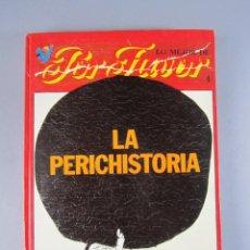 Libros: LO MEJOR DE POR FAVOR Nº 4: LA PERICHISTORIA DE JAUME PERICH. PUNCH ED., 1975. Lote 141570694