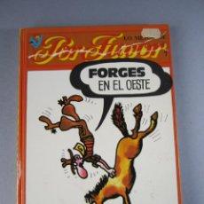 Libros: LIBRO FORGES EN EL OESTE. EDITORIAL PUNCH 1975. HUMOR. Lote 141570950
