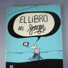 Libros: EL LIBRO DE FORGES. EDICIONES 99. AÑO 1972. HUMOR GRAFICO DEL INOLVIDABLE FORGES. RUSTICA CON SOLAPA. Lote 141571466