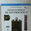 Libros: TÉCNICAS BÁSICAS DE DECORACIÓN II. Lote 141845324
