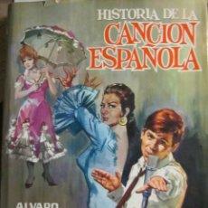 Libros: HISTORIA DE LA CANCIÓN ESPAÑOLA - RETANA, ALVARO. Lote 98193962