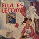 Libros: ELLA ES LECCIÓN. VIDA DE LA MADRE INÉS DE JESÚS, FUNDADORA DEL COLEGIO CRISTO REY. 1961. 122 PAGS.. Lote 160888498