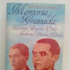 Libros: MEMORIA DE GRANADA: MANUEL ANGELES ORTIZ/ FEDERICO GARCÍA LORCA- ANTONINA RODRIGUEZ. Lote 142212386