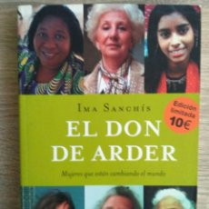 Libros: EL DON DE ARDER ** IMA SANCHIS. Lote 142247750