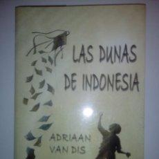 Libros: LAS DUNAS DE INDONESIA- ADRIAN VAN DIS, 1999. Lote 142315854