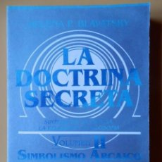 Libros: LA DOCTRINA SECRETA. SÍNTESIS DE LA CIENCIA, LA RELIGIÓN Y LA FILOSOFÍA. VOLUMEN II. COSMOGÉNESIS (P. Lote 142399288