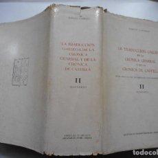 Libros: LA TRADUCCIÓN GALLEGA DE LA CRÓNICA GENERAL Y DE LA CRÓNICA DE CASTILLA.GLOSARIO II Y91300 . Lote 142450174