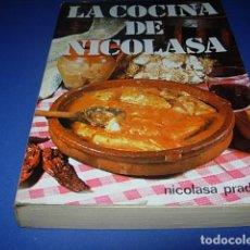 Libros: LA COCINA DE NICOLASA - NICOLASA PRADERA (PRÓLOGO DEL DR. GREGORIO MARAÑÓN). Lote 142624970