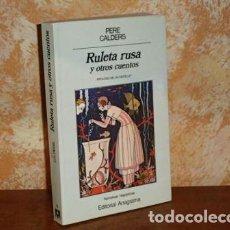 Libros: RULETA RUSA Y OTROS CUENTOS - CALDERS, PERE. Lote 142635361
