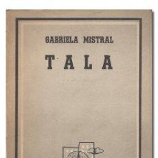 Libros: MISTRAL (GABRIELA). TALA. Lote 142701425