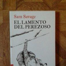 Libros: SAM SAVAGE - EL LAMENTO DEL PEREZOSO. Lote 142747842