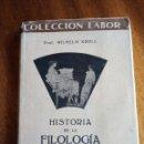 Libros: HISTORIA DE LA FILOLOGÍA CLÁSICA. 1.941 EDITORIAL LABOR. WILHELM KROLL. Lote 142767002