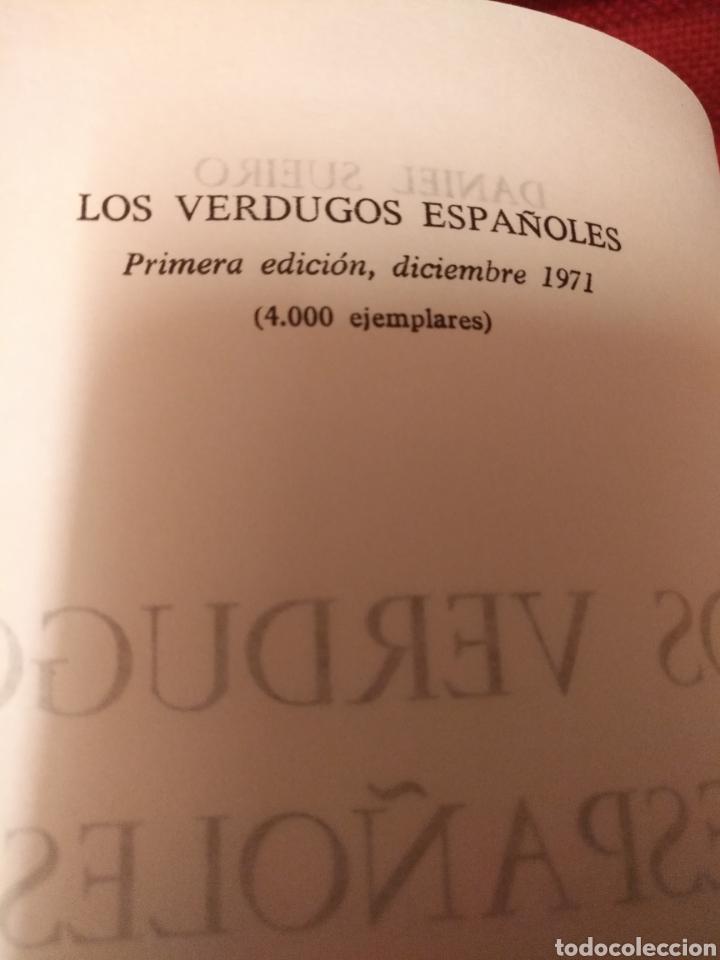 Libros: Los verdugos españoles,DANIEL SUEIRO,primera edicion - Foto 3 - 142893989