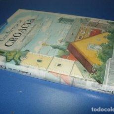 Libros: CUADERNOS DE CROACIA - JOAQUÍN GONZÁLEZ DORAO (TEXTO E ILUSTRACIONES). Lote 142932850