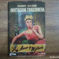 Libros: MHE57 SIDNEY HOLDER, INVITACION TRAICIONERA, 1955, 1ª ED., EDIT. JANO. Lote 143131174