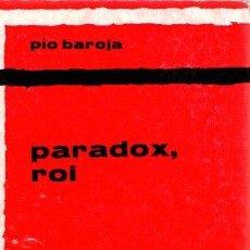 Libros: PARADOX, ROI - BAROJA, PÍO. Lote 143136558