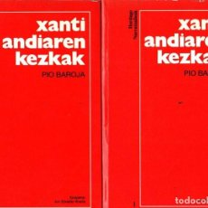 Libros: XANTI ANDIAREN KEZKAK - BAROJA, PÍO. Lote 143136570