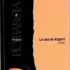 Libros: LA CASA DE AIZGORRI - BAROJA, PÍO. Lote 143136574
