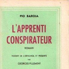 Libros: L'APPRENTI CONSPIRATEUR - BAROJA, PÍO. Lote 143136582