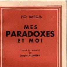 Libros: MES PARADOXES ET MOI - BAROJA, PÍO. Lote 143136598
